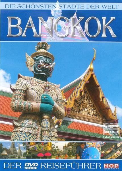 die sch nsten st dte der welt bangkok film auf dvd. Black Bedroom Furniture Sets. Home Design Ideas