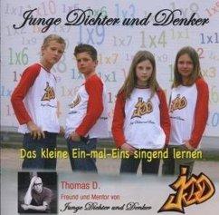 Junge Dichter und Denker - Das kleine Ein-mal-Eins singend lernen, 1 Audio-CD - Junge Dichter und Denker