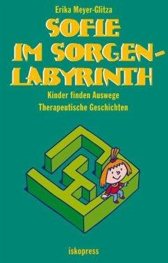 Sofie im Sorgenlabyrinth