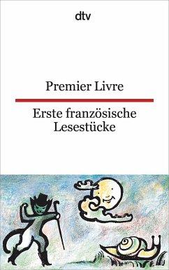 Erste französische Lesestücke / Premier Livre - Reichhold, Christiane (Hrsg.)