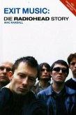 Exit Music: Die Radiohead Story