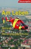 Am Leben - Notarzt im Rettungshubschrauber