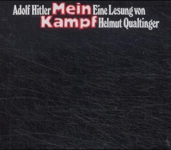 Eine Lesung von Mein Kampf - Adolf Hitler
