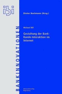 Gestaltung der Bank-Kunde-Interaktion im Internet