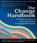 The Change Handbook: The Definitive Resource to Today's Best Methods for Engaging Whole Systems