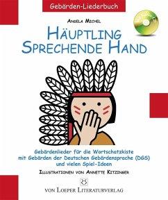 Häuptling sprechende Hand - Michel, Angela