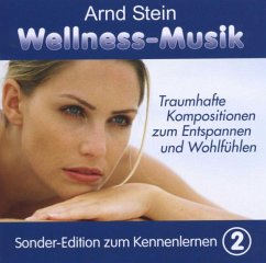 Wellnessmusik (Sonderedition) 2 - Stein,Arnd