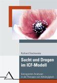 Sucht und Drogen im ICF-Modell