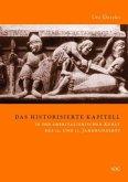 Das historisierte Kapitell in der oberitalienischen Kunst des 12. und 13. Jahrhunderts