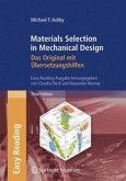 Materials Selection in Mechanical Design: Das Original mit Übersetzungshilfen