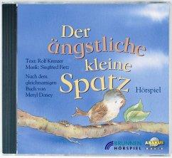 Der ängstliche kleine Spatz, 1 CD-Audio - Doney, Meryl