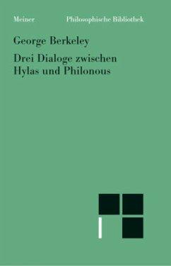 Drei Dialoge zwischen Hyals und Philonous - Berkeley, George