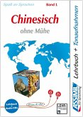 Assimil. Chinesisch ohne Mühe 1. Multimedia-Classic. Lehrbuch und 4 Audio-CDs