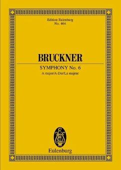 Sinfonie Nr. 6 A-Dur - Bruckner, Anton