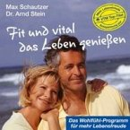 Fit und vital das Leben genießen. CD