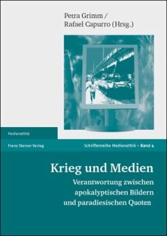 Krieg und Medien - Grimm, Petra / Capurro, Rafael (Hgg.)