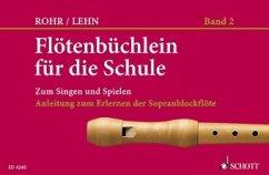Flötenbüchlein für die Schule