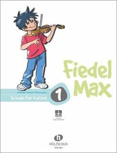 Fiedel-Max für Violine - Schule, m. Audio-CD - Holzer-Rhomberg, Andrea
