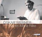 Oskar Werner spricht Rainer Maria Rilke, 2 Audio-CDs