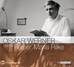Oskar Werner spricht Rainer Maria Rilke, 2 Audio-CDs - Rilke, Rainer Maria