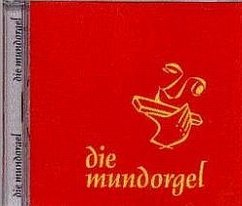 Die Mundorgel - Die CD