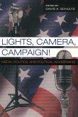 Lights, Camera, Campaign!