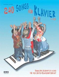 240 Songs für Klavier. Inkl. CD - Schäfer, Michael