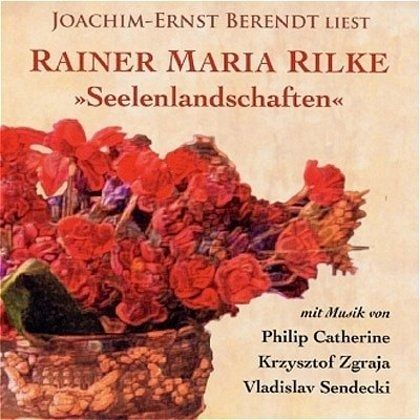 Seelenlandschaften, 1 Audio-CD - Rilke, Rainer Maria