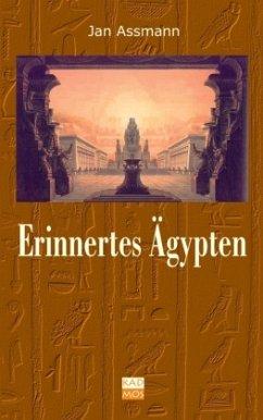 Erinnertes Ägypten - Assmann, Jan