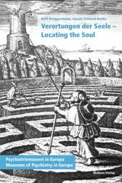 Verortungen der Seele - locating the soul - Brüggemann, Rolf; Schmid-Krebs, Gisela