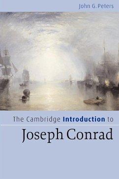 The Cambridge Introduction to Joseph Conrad - Peters, John G.