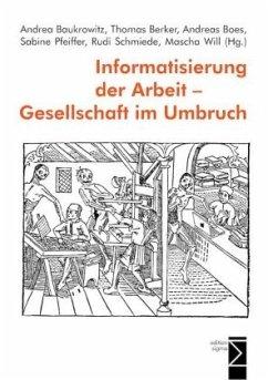 Informatisierung der Arbeit - Gesellschaft im U...