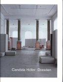 Candida Höfer. Marcel Beyer. Dresden