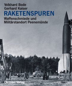 Raketenspuren - Bode, Volkhard; Kaiser, Gerhard