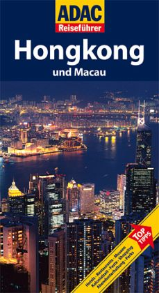 ADAC Reiseführer Hongkong und Macau - Schnurrer, Elisabeth