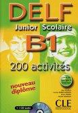 DELF junior scolaire B1. 200 activités