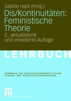 Dis/Kontinuitäten: Feministische Theorie - Hark, Sabine (Hrsg.)