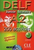 DELF junior scolaire A2. 200 activités