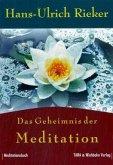 Das Geheimnis der Meditation