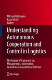Understanding Autonomous Cooperation and Control in Logistics