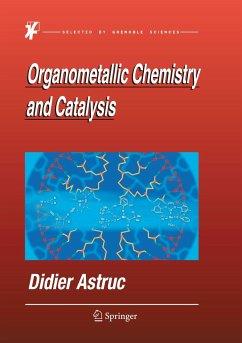 Organometallic Chemistry and Catalysis - Astruc, Didier