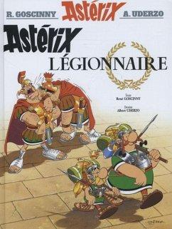 Asterix Französische Ausgabe 10. Legionnaire - Goscinny, Rene; Uderzo, Albert