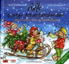 Rolfs bunter Adventskalender, m. Audio-CD - Zuckowski, Rolf