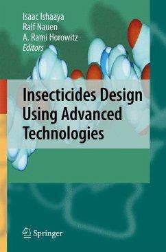 Insecticides Design Using Advanced Technologies - Ishaaya, Isaac / Nauen, Ralf / Horowitz, A. Rami