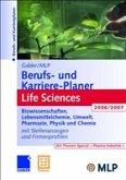Gabler / MLP Berufs- und Karriere-Planer Life Sciences 2006/2007