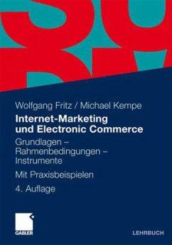 Internet-Marketing und Electronic Commerce - Fritz, Wolfgang; Robra-Bissantz, Susanne; Fleer, Jessica