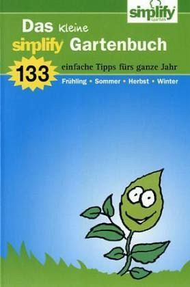Das kleine simpilfy Gartenbuch - Funke, Wolfgang