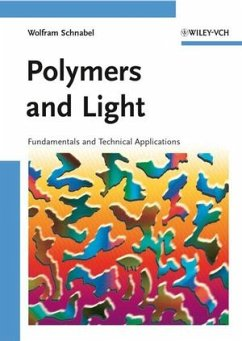 Polymers and Light - Schnabel, W.