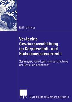 Verdeckte Gewinnausschüttung im Körperschaft- und Einkommensteuerrecht - Kohlhepp, Ralf