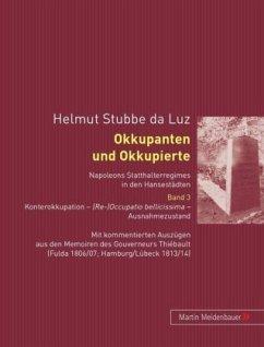 Okkupanten und Okkupierte - Stubbe-da Luz, Helmut
